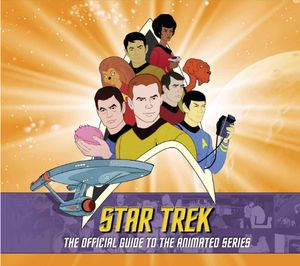 [Star Trek: The Official Guide To The Animated Series (Hardcover) (Product Image)]