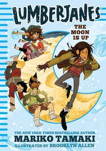 [Lumberjanes: The Moon Is Up (Product Image)]
