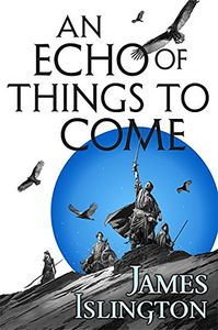 [The Licanius Trilogy: Book 2: An Echo Of Things To Come (Hardcover) (Product Image)]