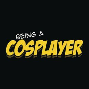 [Being A Cosplayer (Product Image)]
