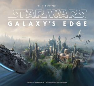 [The Art Of Star Wars: Galaxy's Edge (Hardcover) (Product Image)]