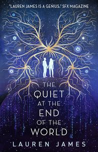 [The Quiet At The End Of The World (Signed Edition) (Product Image)]