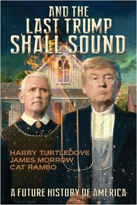 [& The Last Trump Shall Sound: A Future History Of America (Product Image)]