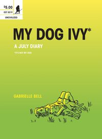 [The cover for My Dog Ivy #1]