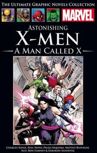 [Marvel Graphic Novel Collection: Volume 240: Astonishing X-Men: Man Called X (Hardcover) (Product Image)]