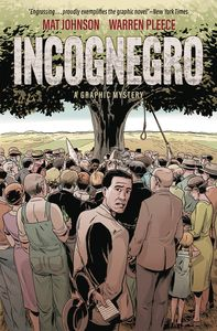 [Incognegro: A Graphic Mystery (Hardcover) (Product Image)]
