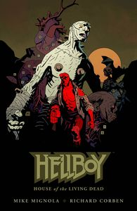 [Hellboy: House Of The Living Dead (Hardcover) (Product Image)]