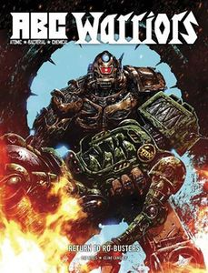 [2000AD: ABC Warriors: Return To Ro-Busters (Hardcover) (Product Image)]