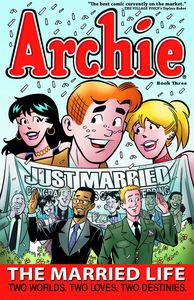 [Archie: The Married Life: Volume 3 (Product Image)]