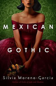 [Mexican Gothic (Hardcover) (Product Image)]
