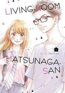 [Living-Room Matsunaga-San: Volume 1 (Product Image)]