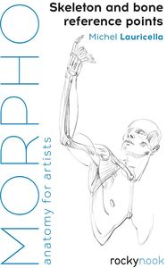 [Morpho: Skeleton and Bone Reference Points: Anatomy For Artists (Product Image)]