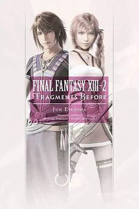 [Final Fantasy XIII 13-2: Fragments Before: Volume 1 (Light Novel) (Product Image)]