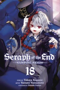 [Seraph Of The End: Vampire Reign: Volume 18 (Product Image)]