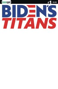 [Bidens Titans #1 (Cover B Blank Sketch) (Product Image)]