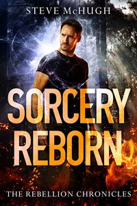 [The Rebellion Chronicles: Book 1: Sorcery Reborn (Product Image)]