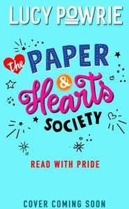 [The Paper & Hearts Society: Book 2: Read With Pride (Product Image)]