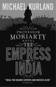 [Professor Moriarty: The Empress Of India (Product Image)]