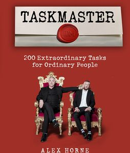 [Taskmaster: 200 Extraordinary Tasks For Ordinary People (Product Image)]