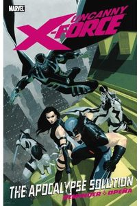 [Uncanny X-Force: Volume 1: Apocalypse Solution (Product Image)]