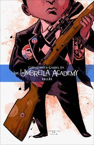 [Umbrella Academy: Volume 2: Dallas (Product Image)]