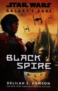 [Galaxy's Edge: Black Spire (Product Image)]
