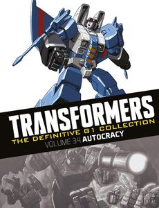 [Transformers: Definitive G1 Collection: Volume 74: Autocracy (Product Image)]
