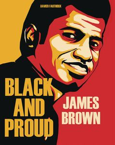 [James Brown: Black & Proud (Hardcover) (Product Image)]