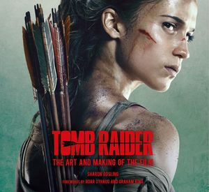 [Tomb Raider: The Art And Making Of The Film (Hardcover) (Product Image)]