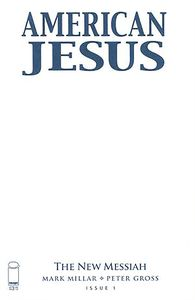 [American Jesus: The New Messiah #1 (Cover D Blank Cover) (Product Image)]