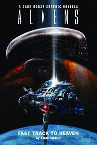 [Aliens: Fast Track To Heaven (Hardcover) (Product Image)]
