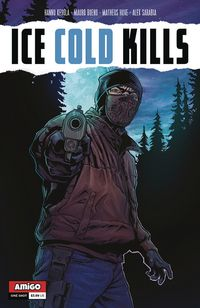 [The cover for Ice Cold Kills (One Shot)]