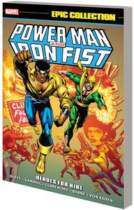 [Power Man & Iron Fist: Epic Collection: Heroes For Hire (New Printing) (Product Image)]