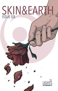 [Skin & Earth #6 (Cover A Flower) (Product Image)]