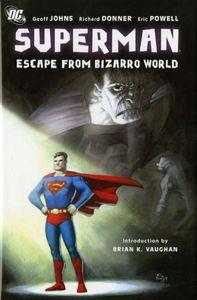 [Superman: Escape From Bizarro World (Hardcover) (Product Image)]