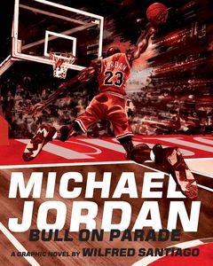 [Michael Jordan: Bull On Parade (Product Image)]