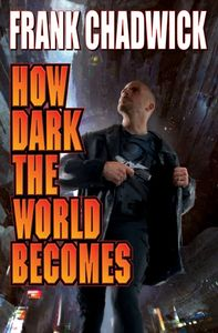 [How Dark The World Becomes (Product Image)]