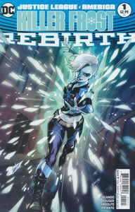 [Justice League Of America: Killer Frost Rebirth #1 (Variant Edition) (Product Image)]