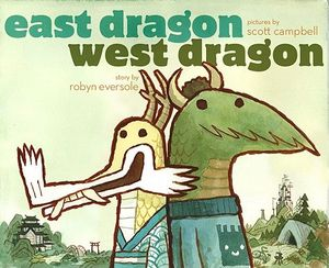 [East Dragon, West Dragon (Hardcover) (Product Image)]