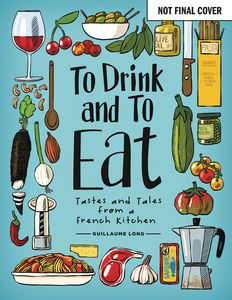 [To Drink & To Eat (New Edition Hardcover) (Product Image)]