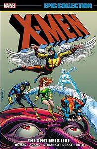 [X-Men: Epic Collection: Sentinels Live (Product Image)]