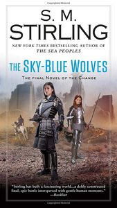 [The Sky-Blue Wolves: Novel Of The Change #15 (Product Image)]