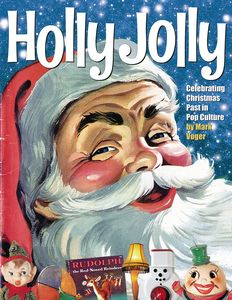 [Holly Jolly: Celebrating Christmas Past in Pop Culture (Hardcover) (Product Image)]