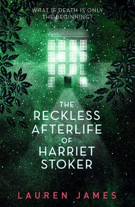 [The Reckless Afterlife Of Harriet Stoker (Signed) (Product Image)]