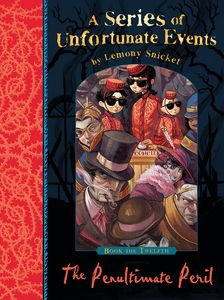 [A Series of Unfortunate Events: Book 12: The Penultimate Peril (Signed Edition) (Product Image)]