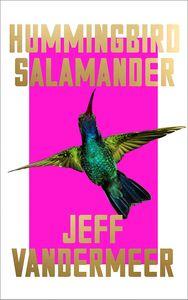 [Hummingbird Salamander (Hardcover) (Product Image)]