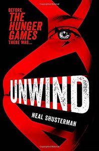 [Unwind Dystology: Book 1: Unwind (Product Image)]