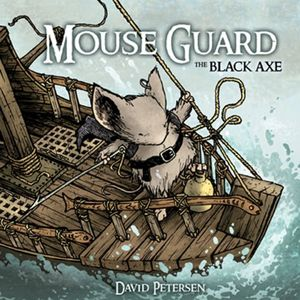[Mouse Guard: Volume 3: Black Axe (Hardcover) (Product Image)]
