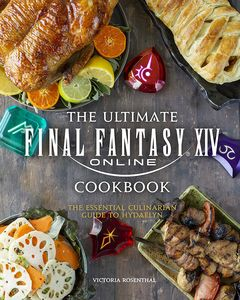 [Final Fantasy XIV: The Official Cookbook (Hardcover) (Product Image)]