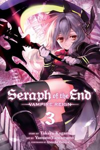[Seraph Of The End: Volume 3 (Product Image)]